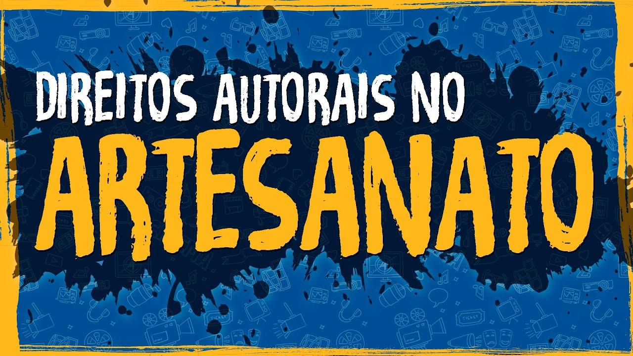 Direitos Autorais no Artesanato