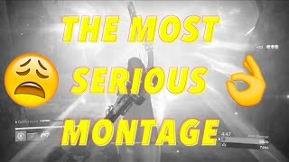 The Most Serious Montage
