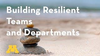 Supervisory Development Course: Building Resilient Teams and Departments