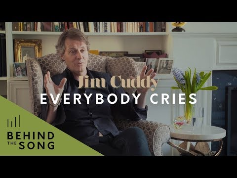 Jim Cuddy - Behind The Song: Everybody Cries