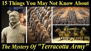 15 Things You May Not Know About The Terracotta Army | The Facts About The Terracotta Army