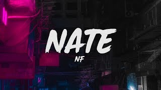 NF   Nate (Lyrics)