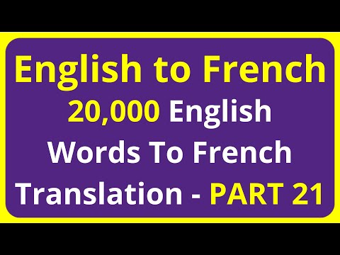 20,000 English Words To French Translation Meaning - PART 21 | English to Francais translation