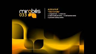 Alex & Filip   The Future (Praveen Achary Remix)   Mirabilis Records
