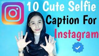 10 Cute Selfie Caption For Instagram | Trendy Caption Ideas for insta | Instagram hacks