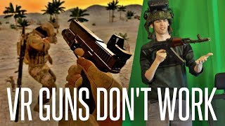 Why Virtual-Reality Guns Don't Work in Under 11 Minutes