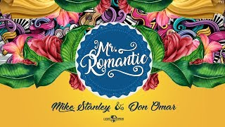Mike Stanley  Don Omar - Mr. Romantic (official audio)
