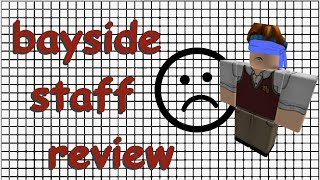 bayside staff review