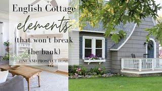 English Cottage Elements That Wont Break The Bank!