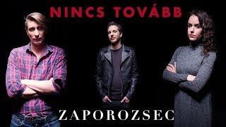 Zaporozsec   Nincs Tovább