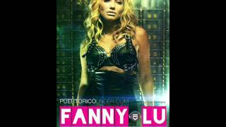 Fanny Lu-Fanfarron (Letra en la Descripcion)