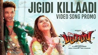 Jigidi Killaadi Video Song - Promo | Pattas | Dhanush | Anirudh | Vivek-Mervin | Sathya Jyothi Films