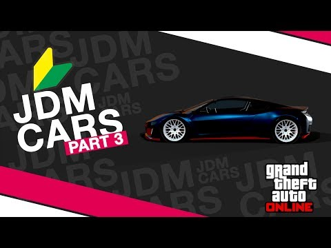 GTA Online L JDM Cars L Part 3