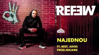 Refew - Najednou ft. Rest, Adiss (prod.Miliard)