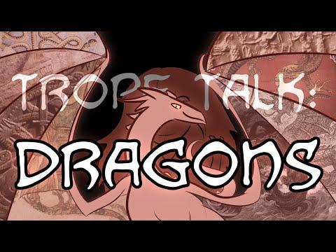 Trope Talk: Dragons
