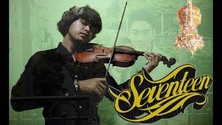 SEVENTEEN - KEMARIN ( Cover VIOLIN / BIOLA Akustik By Deny Biola) Musik Video #staystrongifan