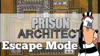 TIME TO ESCAPE! - Prison Architect (Escape Mode) Part 1