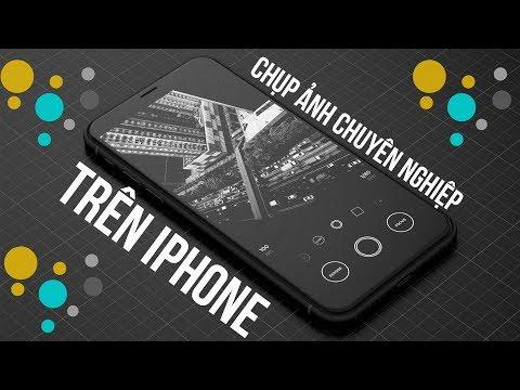 Chụp ảnh chuyên nghiệp cho iPhone với ứng dụng NÀY!