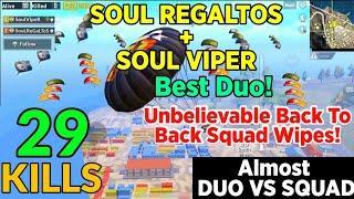 SOULReGaLTos + SOULVipeR Best Duo In Asia   Regaltos & Viper Unbelievable Squad Clutches   29 Kills
