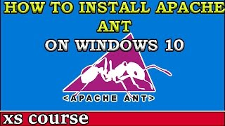 How to install Apache Ant on Windows 10