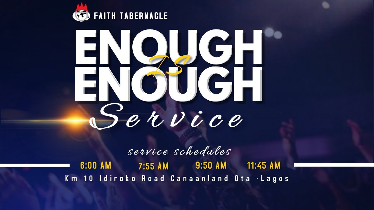 Winners' Chapel 10th January 2021 Sunday Service – Enough is Enough