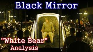 Download Youtube: Black Mirror Analysis: White Bear