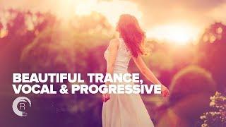 BEAUTIFUL TRANCE, VOCAL & PROGRESSIVE  [FULL ALBUM - OUT NOW]