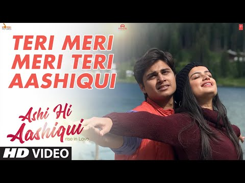 Teri Meri Meri Teri Aashiqui | Ashi Hi Aashiqui (A