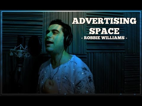 Robbie Williams - Advertising Space (Vocal Cover - Mariano Aversa) Mp3