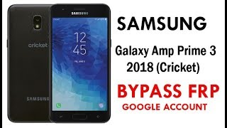Samsung Galaxy Amp Prime 3 (Android 8.0) Google Account lock Bypass Easy Steps & Quick Method.