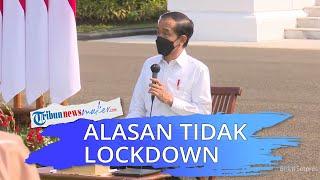 Alasan Pemerintah Tak Bisa Terapkan Lockdown di Indonesia, Jokowi: Baru Semi Saja Semua Menjerit
