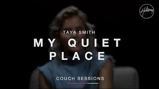 My Quiet Place – Taya Smith