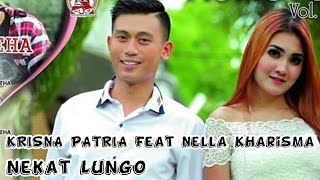 Nekat Lungo - Krisna Patria Feat Nella Kharisma (Official Video Clip)