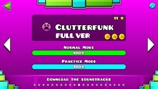 Geometry Dash - Clutterfunk (FULL VER) All Coin / ♬ Partition