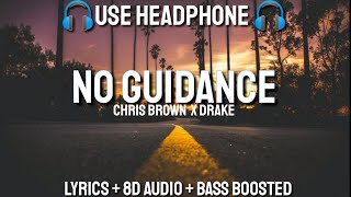 Chris Brown   No Guidance (LYRICS  8D AIDIO  BASS BOOSTED) Ft. Drake | Lyrics + 8D + Bass