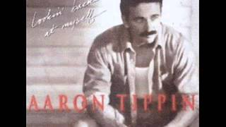 Aaron Tippin  ~ You Are The Woman