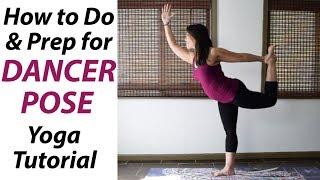 How To Do Dancer Pose - Yoga Tutorial