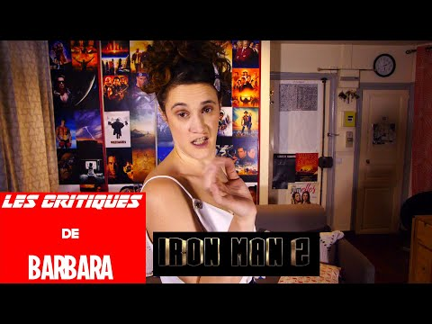 LES CRITIQUES DE BARBARA - MARVEL - IRON MAN 2