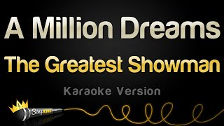 The Greatest Showman   A Million Dreams (Karaoke Version)