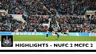 Newcastle United 2 Manchester City 2: Brief Highlights