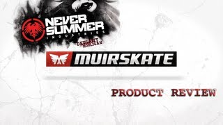 "Product Review | Never Summer ""Deviant"" & ""Hooligan"" 