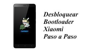 Desbloquear Bootloader Xiaomi Paso A Paso