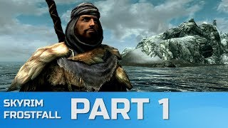Skyrim Special Edition Frostfall Modded Let's Play Part 1