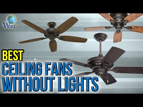 10 Best Ceiling Fans Without Lights 2017