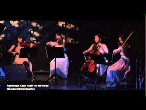 """Raindrops Keep Fallin' On My Head"" by Moment String Quartet (Cover)"