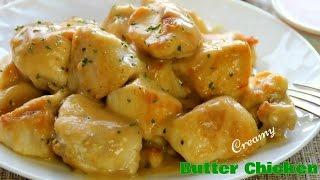 Creamy Butter Chicken - Dinner In 30 Minutes