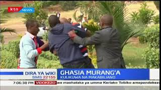 Ghasia Murang'a: Mwakilishi wa Wadi ajeruhiwa baada ya ghasia za kisiasa