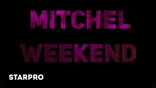 Mitchel   Weekend
