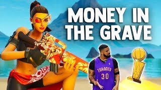 "Fortnite Montage   ""MONEY IN THE GRAVE"" (Drake & Rick Ross)"