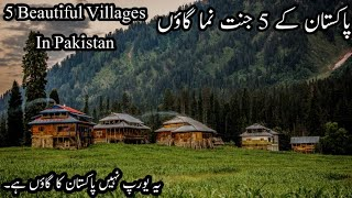 5 Beautiful Villages Of Pakistan